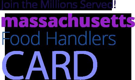 MASSACHUSETTS Food Handlers Card